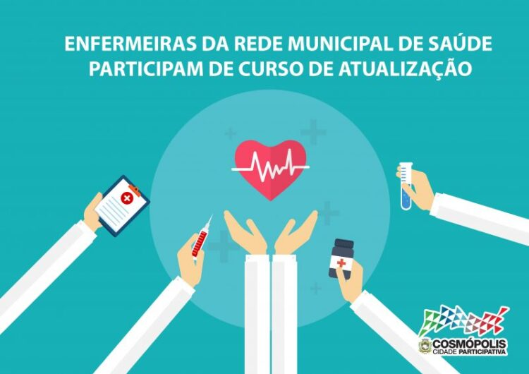 Enfermeiras da rede municipal de saúde participam de curso de atualização
