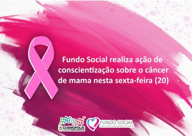 Fundo Social de Solidariedade realiza ação de conscientização sobre o Câncer de Mama nesta sexta-feira (20)