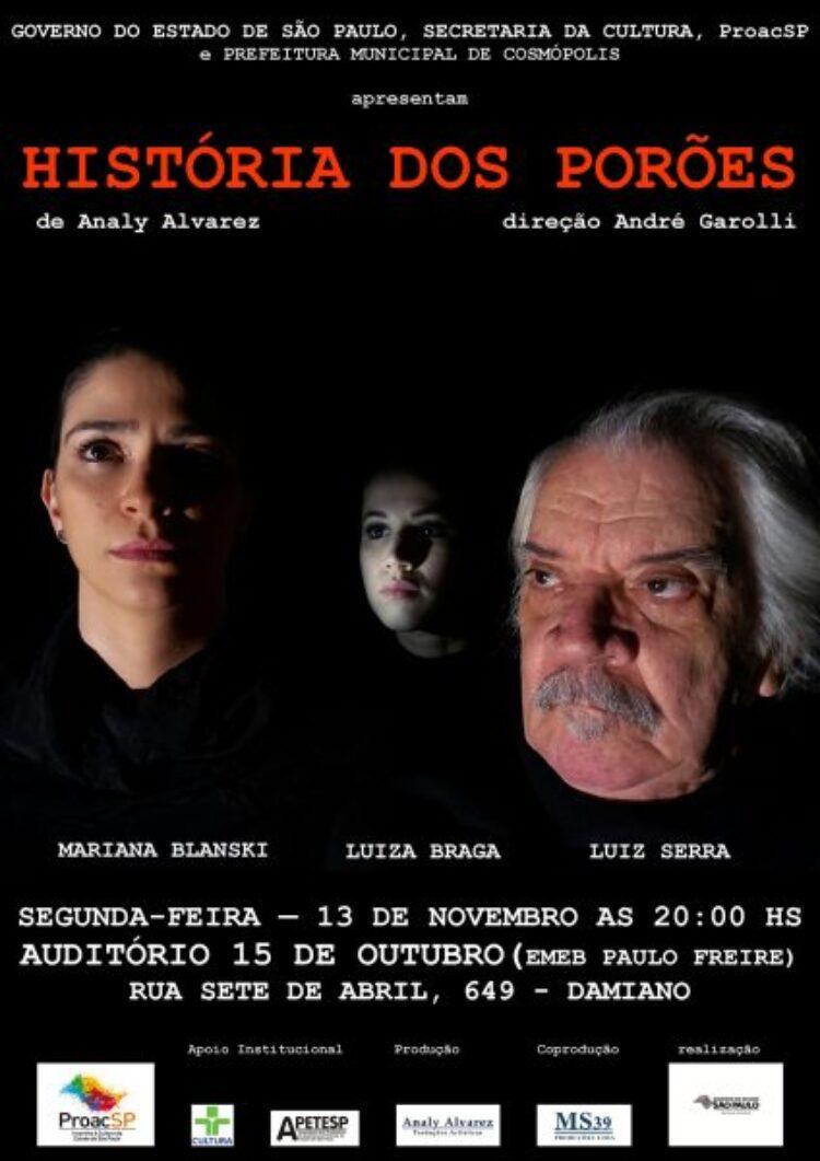 """Cosmópolis recebe apresentação gratuita da peça """"História dos Porões"""""""
