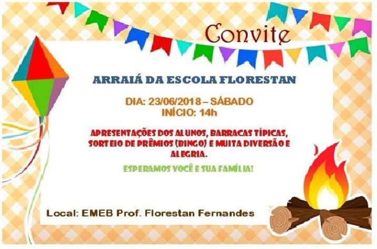 """""""Arraiá"""" da EMEB Professor Florestan Fernandes será realizado neste sábado (23)"""