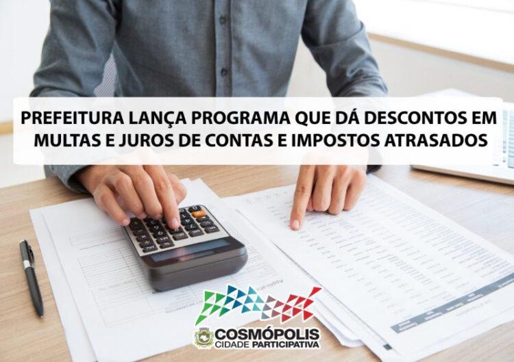 Prefeitura lança programa de parcelamento de contas e impostos atrasados com descontos em multas e juros