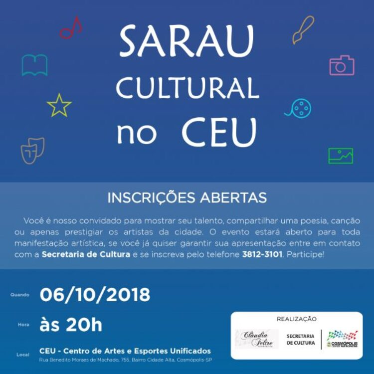 Centro de Artes e Esportes Unificados (CEU) recebe Sarau Cultural neste sábado (6)
