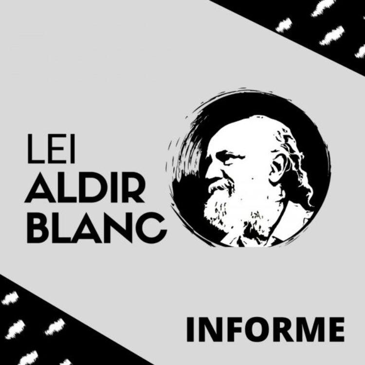⚠️ INFORMATIVO LEI ALDIR BLANC ⚠️