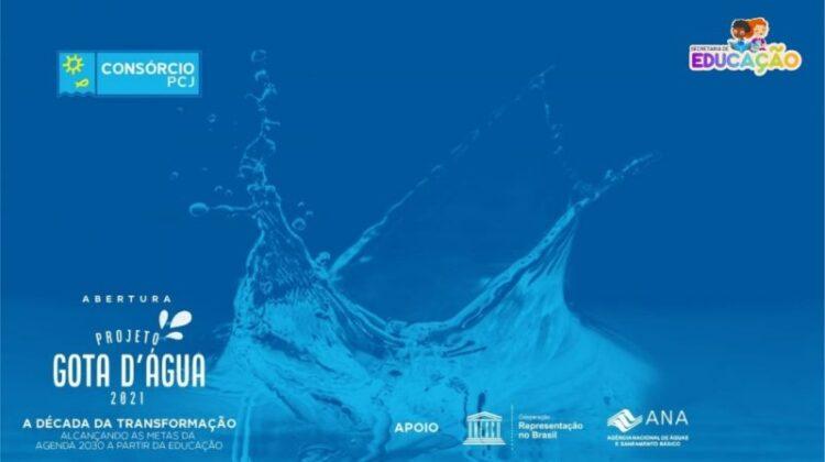A Secretaria de Educação participou do lançamento do Projeto Gota D'Água 2021
