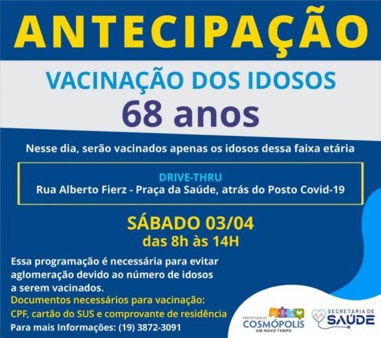 Prefeitura antecipa vacinação para idosos de 68 anos