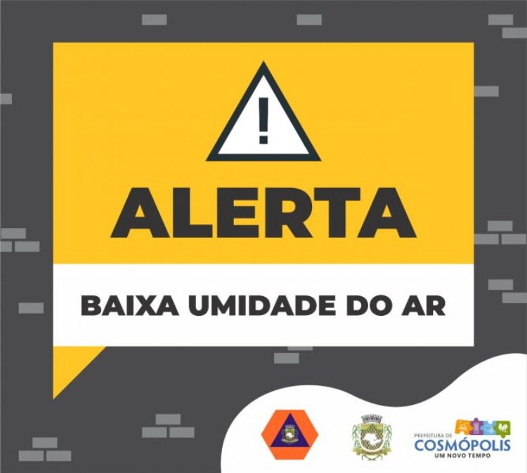 A Defesa Civil de Cosmópolis informa que a Umidade Relativa do Ar