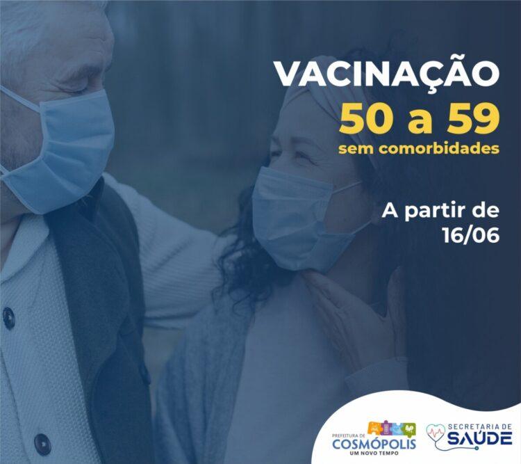 Prefeitura inicia vacinação contra Covid-19 para pessoas de 50 à 59 anos sem comorbidades
