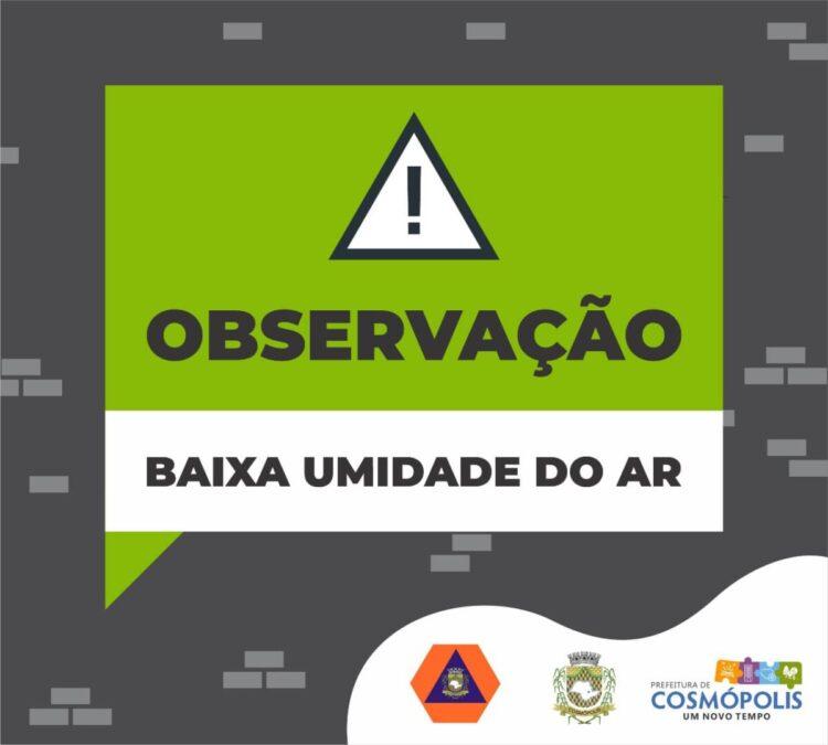 Umidade Relativa do Ar em 41% deixa Cosmópolis em estado de observação