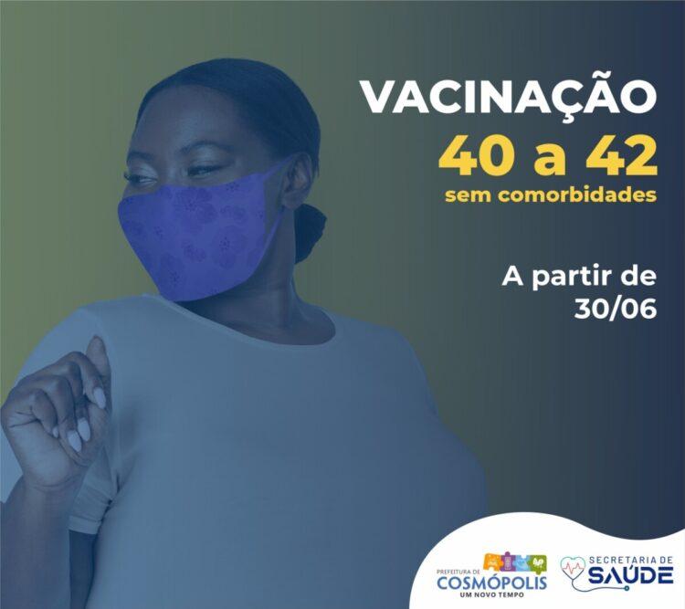 Pessoas de 40 à 42 anos começam a ser vacinadas contra Covid-19