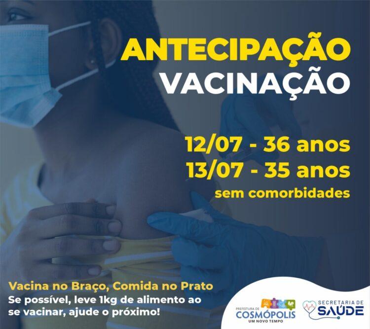 Pessoas de 36 e 35 anos já podem sem vacinar contra Covid-19 em Cosmópolis