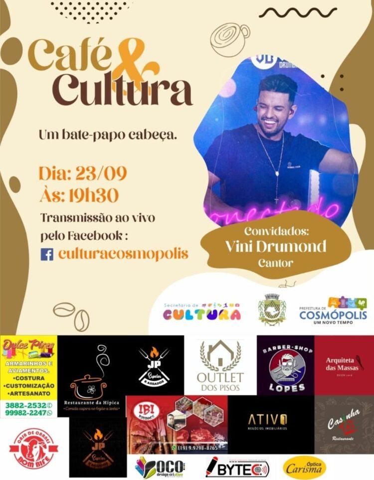Cultura realiza quarta edição do 'Café & Cultura' com Vini Drumond