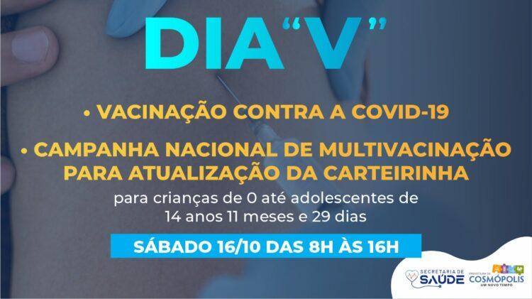 """""""Dia V"""" terá vacinação contra Covid-19 e Multivacinação para crianças e adolescentes"""